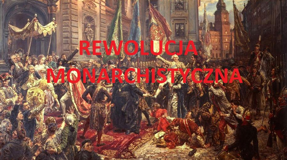 Rewolucja monarchistyczna.3